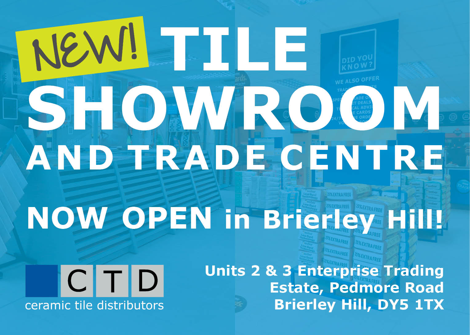 Tiles brierley hill tile shop trade centre ctd tiles ctd tile showroom brierley hill now open dailygadgetfo Image collections