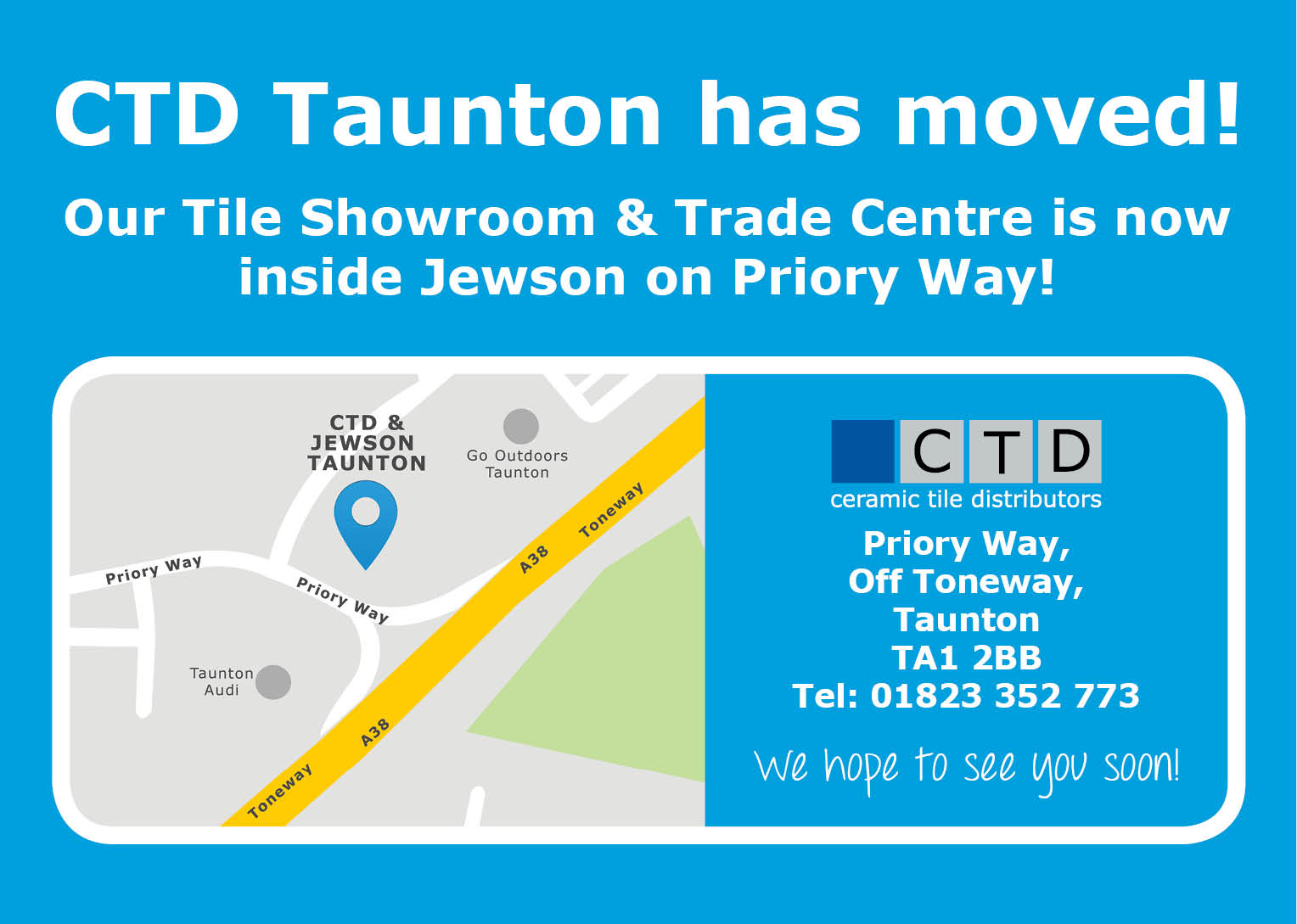 CTD Taunton have Moved