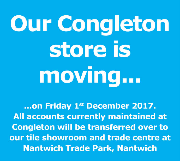 Congleton is moving - find us at Nantwich Trade Park